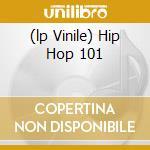 (LP VINILE) HIP HOP 101 lp vinile di AASIM