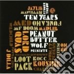 STONES THROW TEN YEARS cd musicale di PEANUT BUTTER WOLF P