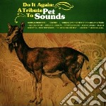 Do It Again: A Tribute To Pet Sounds cd musicale di ARTISTI VARI