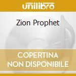ZION PROPHET cd musicale di ZION TAKANA