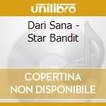 Star bandit cd musicale