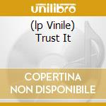 (LP VINILE) TRUST IT lp vinile di JUNIOR JACK