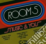 Room 5 - Music & You cd musicale di ROOM 5