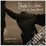Phoebe Killdeer And The Short Straws - Weather's Coming cd musicale di PHOEBE KILLDEER AND