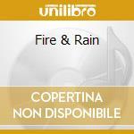 FIRE & RAIN cd musicale di MIKEY RAS STARR