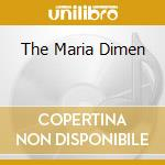 THE MARIA DIMEN cd musicale di LEGENDARY PINK DOTS