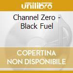 Black fuel cd musicale