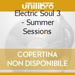 Electric soul summer sunset cd musicale di Artisti Vari