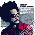 Amp Fiddler - Waltz Of A Ghetto Fly cd musicale di FIDDLER AMP