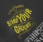 (LP VINILE) STAND YOUR GROUND - L.E. lp vinile di LITTLE BARRIE
