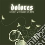 Bohren & Der Club Of Gore - Dolores cd musicale di BOHREN & DER CLUB OF