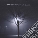 I Am Kloot - Sky At Night cd musicale di I AM KLOOT