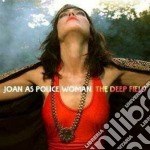 Joan As Police Woman - The Deep Field cd musicale di JOAN AS POLICEWOMAN
