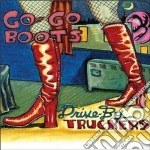 Drive-By Truckers - Go Go Boots cd musicale di DRIVE BY TRUCKERS