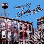 Sidewalks cd musicale di MATT & KIM