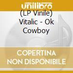 (LP VINILE) Ok cowboy lp vinile di Vitalic