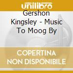 Music to boog by cd musicale di Gershon Kingsley