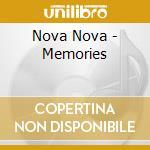 Nova Nova - Memories cd musicale di NOVA NOVA