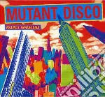 Mutant Disco 3 cd musicale di Artisti Vari