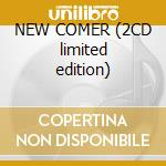 NEW COMER (2CD limited edition) cd musicale di LLORCA