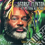 TAKE IT TO THE STAGE                      cd musicale di George & te Clinton