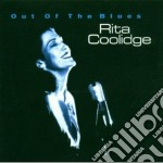 OUT OF THE BLUES                          cd musicale di Rita Coolidge