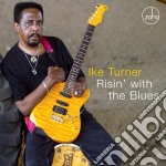 CD - TURNER, IKE - RISIN' WITH THE BLUES cd musicale di Ike Turner