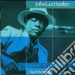 KING OF THE BOOGIE                        cd musicale di John Lee hooker