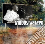 THEY CALL ME                              cd musicale di Muddy Waters