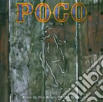 Poco - Alive In The Heart Of The Night cd musicale di POCO