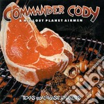 TEXAS ROADHOUSE FAVORITES cd musicale di COMMANDER CODY AND H
