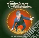 OUR MOST DANGEROUS STUNTS                 cd musicale di OZARK MOUNTAIN DARED