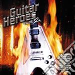 GUITAR HEROES VOL.2 cd musicale di Artisti Vari