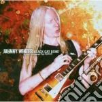 Johnny Winter - Black Cat Bone cd musicale di Johnny Winter