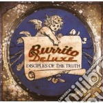 Burrito Deluxe - Disciples Of The Truth cd musicale di Deluxe Burrito