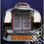 TRIBUTE TO BO DIDDLEY (SARDINAS, TAJ MAHAL,OTIS RUSH...) cd musicale di Artisti Vari