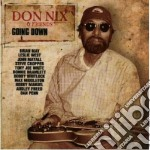 Don Nix & Friends - Going Down cd musicale di DON NIX & FRIENDS