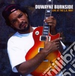 Duwayne Burnside - Live At The L.a. Mint cd musicale di Burnside Duwayne