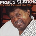 Percy Sledge - My Old Friend The Blues cd musicale di Percy Sledge