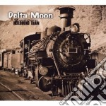 Delta Moon - Hellbound Train cd musicale di Moon Delta