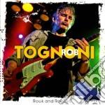 Rock & roll live cd musicale di Rob Tognoni