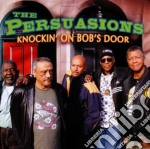 Knockin' on bob's door cd musicale di The Persuasions