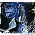 Ramon Goose - Uptown Blues cd musicale di Ramon Goose