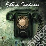 Stevie Cochran - Changes cd musicale di Stevie Cochran