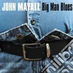 John Mayall - Big Man Blues cd musicale di John Mayall