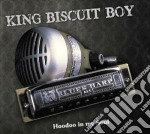 King Biscuit Boy - Hoodoo In My Soul cd musicale di King biscuit boy