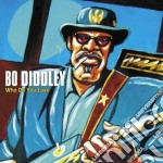 Bo Diddley - Who Do You Love cd musicale di Bo Diddley