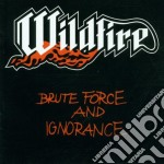 Brute force and ignorance cd musicale