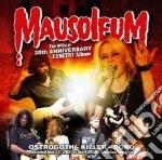 Ostrogoth - Mausoleum - 20th Anniversary Concert Album cd musicale di Ostrogoth/killer/doro