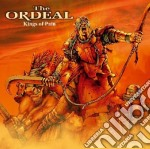 Ordeal - Kings Of Pain cd musicale